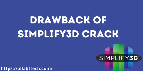 Drawback of simplify3D Crack
